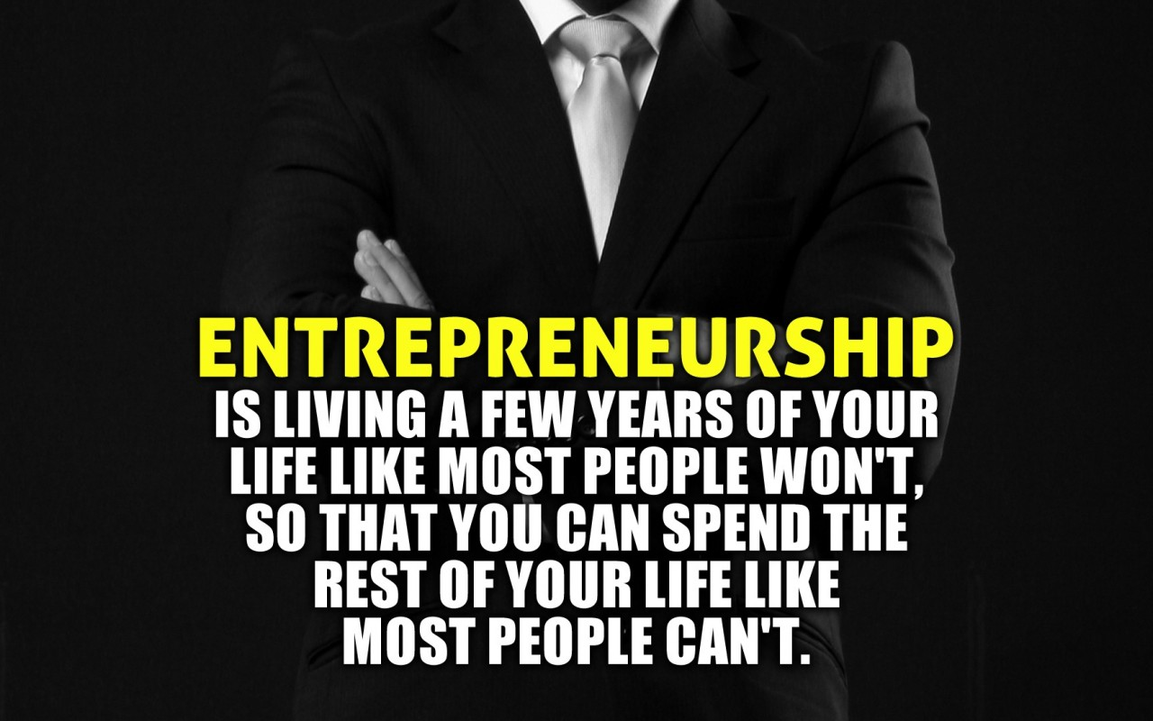 How to be an entrepreneur, the simplified version